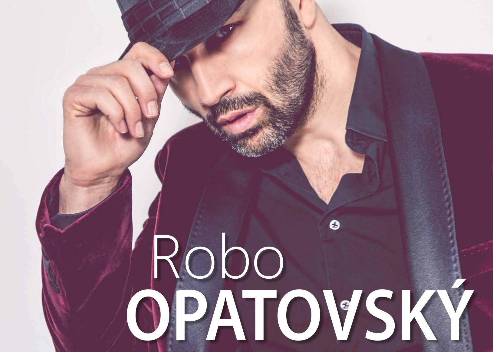 ROBO OPATOVSKÝ UNPLUGGED TOUR 2017 už čosk - Kam v meste  b443a0cde0e